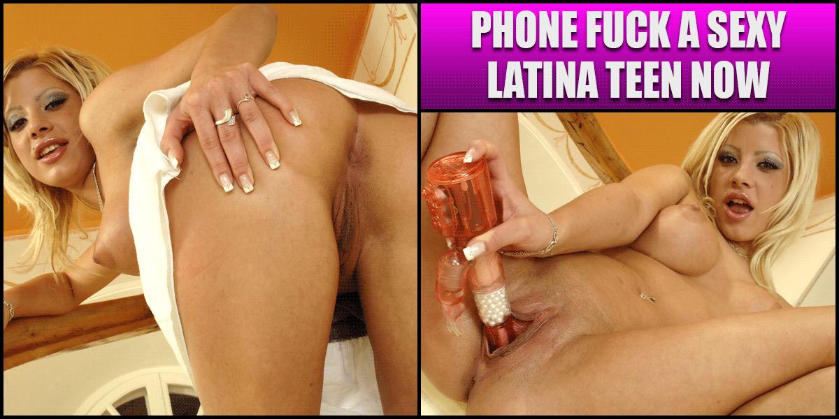 Teen Latina Phone Sex